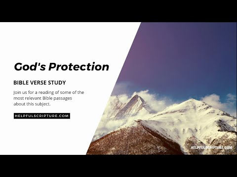 Bible Verses About God's Protection