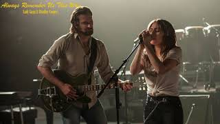 Lady Gaga Always Remember Us This Way Ft Bradley Cooper A Star Is Born VietSub
