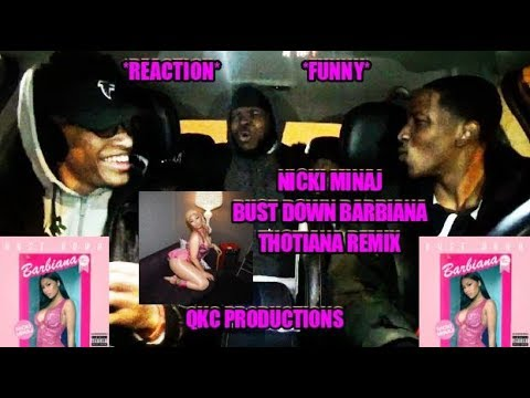 Nicki Minaj - Bust Down Barbiana - Thotiana Remix - Reaction