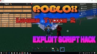 Roblox Lumber Tycoon 2 Btools And Teleport And Manuel Bring Script Hack