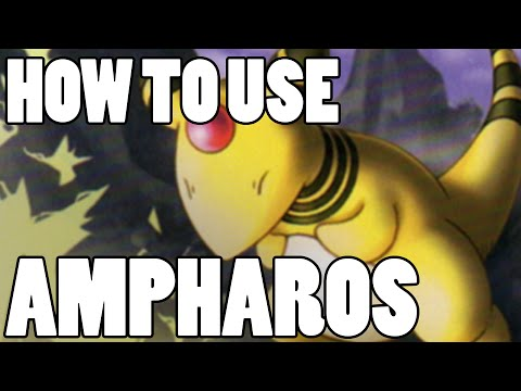 How To Use: Mega Ampharos and Ampharos! Ampharos Strategy Guide ORAS / XY - Truly Outrageous