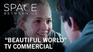 """The Space Between Us 