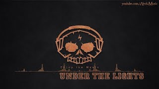 Under The Lights by CLNGR - [Future Bass, 2010s Pop Music]