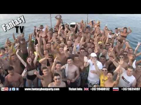FANTASY BOAT PARTY THURSDAY 22ND AUGUST 2013 AYIA NAPA CYPRUS from YouTube · Duration:  5 minutes 11 seconds