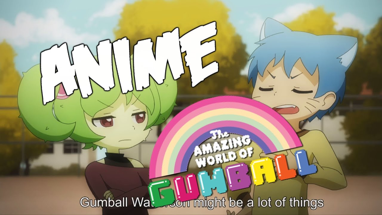Anime amazing world of gumball