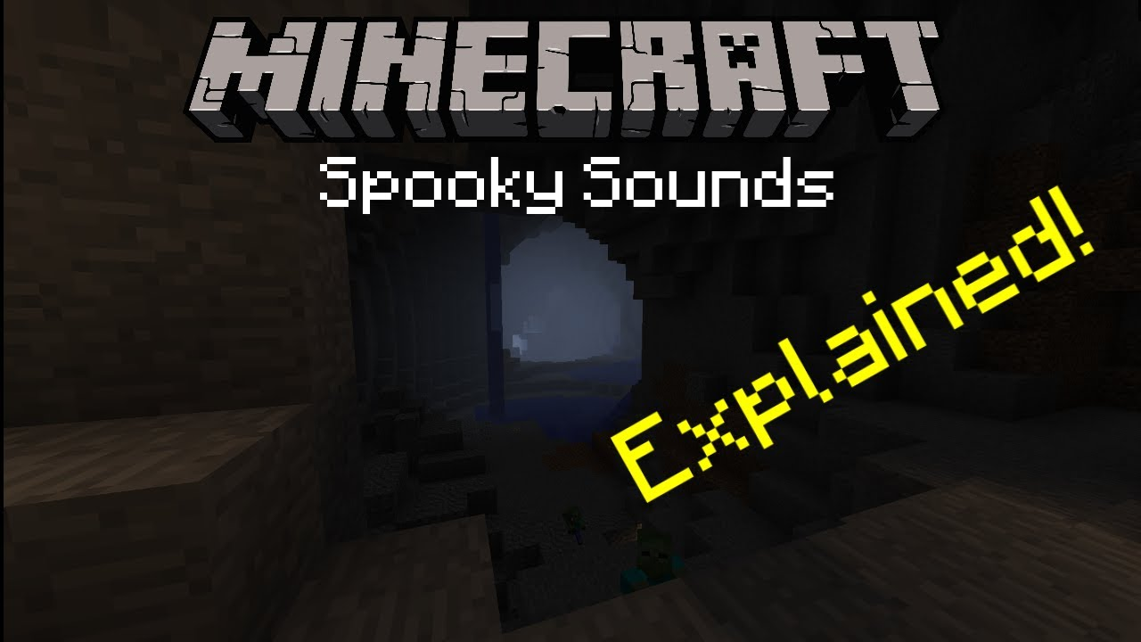 Minecraft: Spooky Cave Sounds Explained! #1