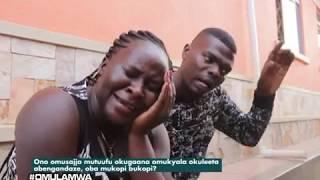 Omulamwa: Ono omusajja mutuufu okugaana omukyala okuleeta abenganda? Oba mukopi bukopi? thumbnail