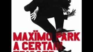 Maximo Park - Apply Some Pressure