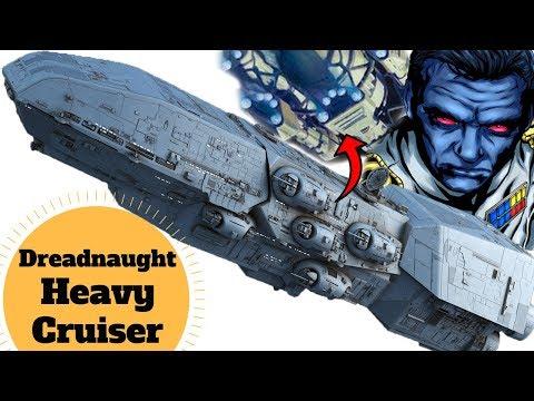 Katana Fleet, Outbound Flight, Thrawn - Dreadnaught-class Heavy Cruiser -  Star Wars Capital Ships