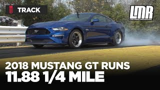 FASTEST N/A 2018 Mustang GT 1/4 Mile at 11.88! - LMR.com