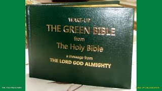Intro and Part 1/11 - The Green Bible from The Holy Bible - A Message From THE LORD GOD ALMIGHTY