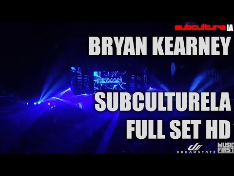 Bryan Kearney Live SubcultureLA Full Set HD
