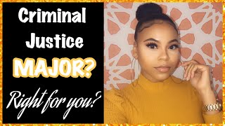 CRIMINAL JUSTICE MAJOR| MY EXPERIENCE