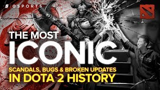 The Most ICONIC Scandals, Bugs \u0026 Broken Updates in Dota 2 History