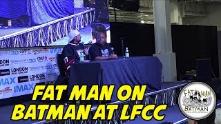 FAT MAN ON BATMAN AT LFCC