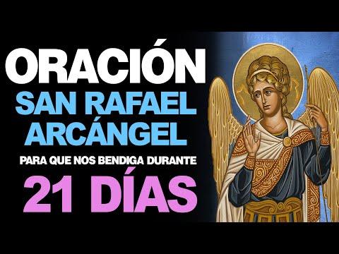 🙏 Poderosa Oración DE LOS 21 DÍAS a San Rafael Arcángel 🙇