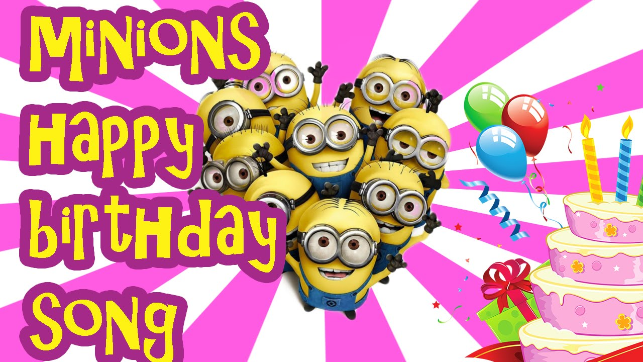 happy birthday song - by minions - YouTube