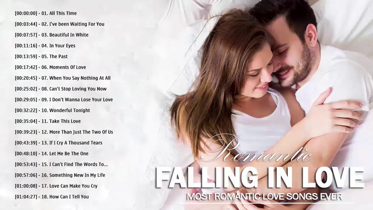 Romantic Love Song 2020 Playlist All Time Great Love Songs