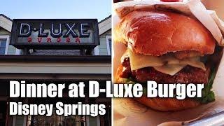 Dinner at D-Luxe Burger | Disney Springs | Walt Disney World
