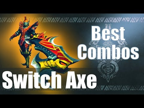 Monster Hunter World (MHW) - The BEST Switch Axe Combos (Guide)