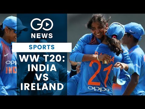 WW T20: India Vs Ireland