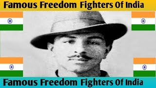Top 10 Famous Freedom Fighters Of India