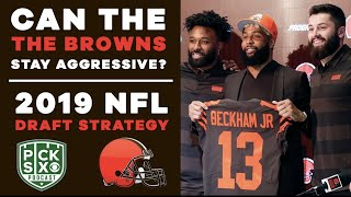 Can the BROWNS stay AGGRESSIVE? 2019 NFL Draft Strategy | Pick Six
