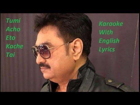 tumi-acho-eto-kache-tai-karaoke-*kumar-sanu's-song*-✔️