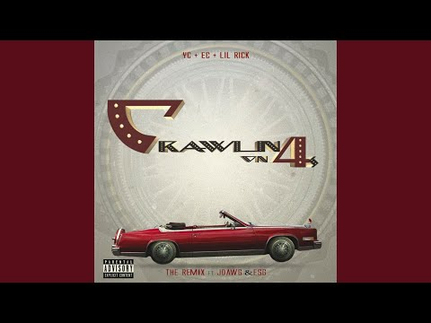 Crawling on 4s Remix feat J Dawg & Esg