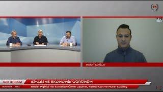 Açık Oturum (160): Siyasi ve ekonomik görünüm - Konuklar: Ömer Laçiner, Kemal Can ve Murat Kubilay