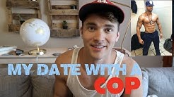 My gay Date with a COP