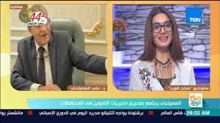 صباح الورد - وزير التموين: إضافة المواليد الجدد يحتاج موازنة يتم اعتمادها من مجلس النواب