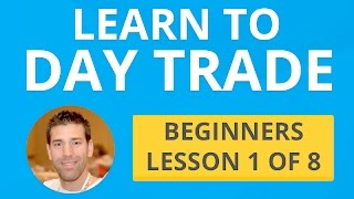 learn to day trade beginners lesson 1 of 8