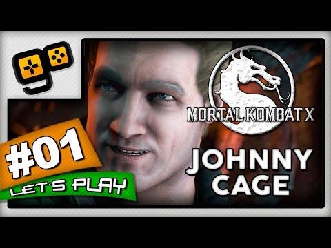 Let's Play:Mortal Kombat X - Parte 1 - Johnny Cage