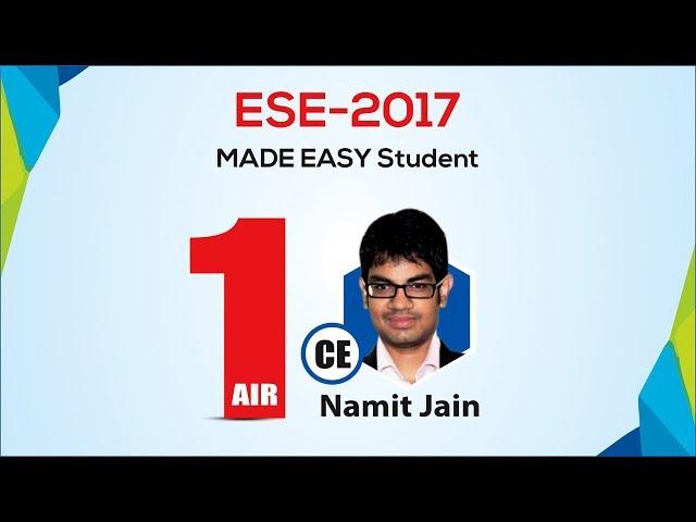Namit Jain, AIR 1, Civil Engineering, ESE 2017, MADE EASY Student