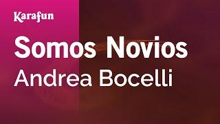 Karaoke Somos Novios - Andrea Bocelli *