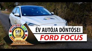 Év Autója 2019 döntősei: Ford Focus
