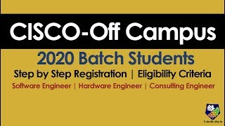Cisco Off Campus for 2020 Batch | How Register| Eligibility Criteria and Skills | Off Campus Updates