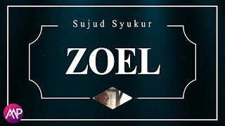 Download Lagu Zoel - Sujud Syukur (Official Lyric Video) mp3