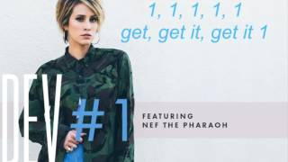 Dev - #1 ft. Nef The Pharaoh (LYRICS)