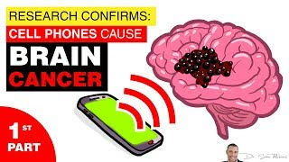 📱 Research Confirms - Cell Phones Cause Brain Cancer - PART 1