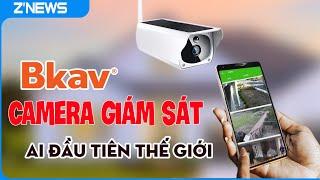 Bkav sản xuất camera giám sát tích hợp AI đầu tiên