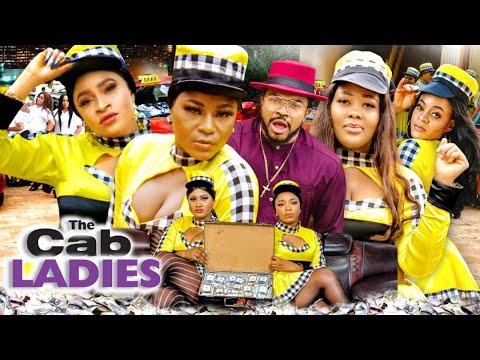Download THE CAB LADIES SEASON 1(DESTINY ETIKO) 2021 Recommended Latest Nigerian Nollywood Movie 1080p