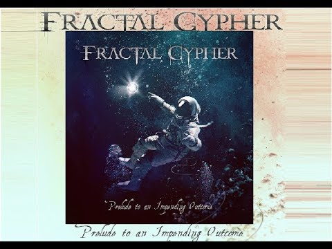 Fractal Cypher - Prelude To An Impending Outcome Mp3