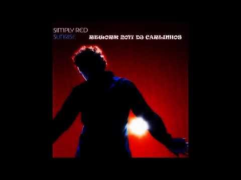 Simply Red   Sunrise Rework 2017 DJ Carlinhos
