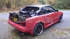 Owning A MR2 MK1, Modified Car Review