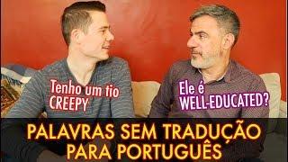 Baixar PALAVRAS EM INGLÊS QUE NÃO TÊM TRADUÇÃO ft. Brian Roxbury