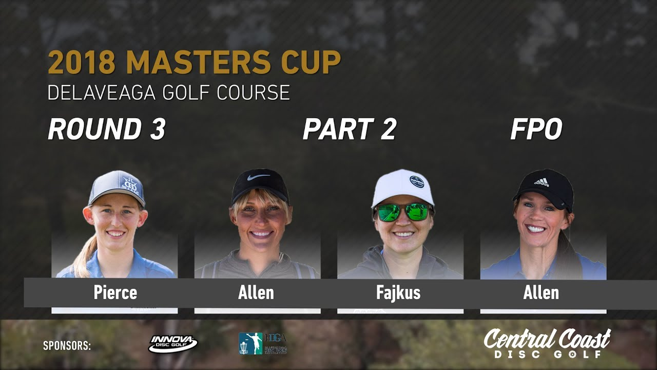 2018-masters-cup-fpo-rd-3-pt-2-pierce-allen-fajkus-allen