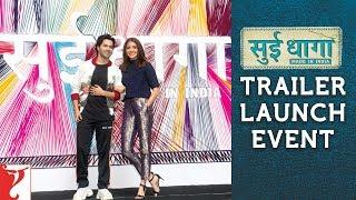 Sui Dhaaga - Made in India   Trailer Launch Event   Varun Dhawan   Anushka Sharma