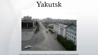 Yakutsk(, 2014-11-26T20:45:32.000Z)